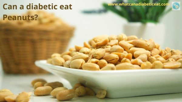 Can a diabetic eat Peanuts?