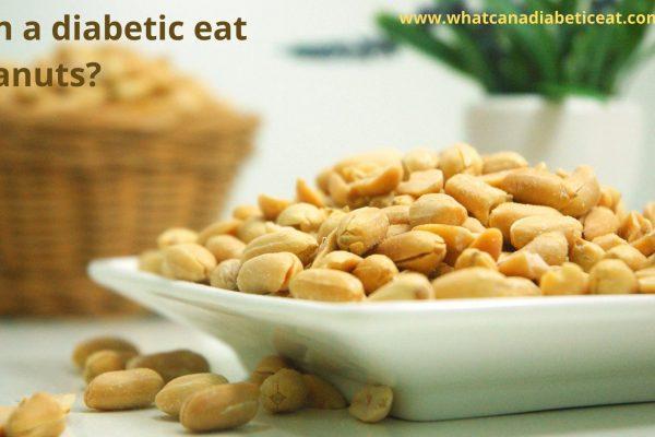 Can a diabetic eat Peanuts?