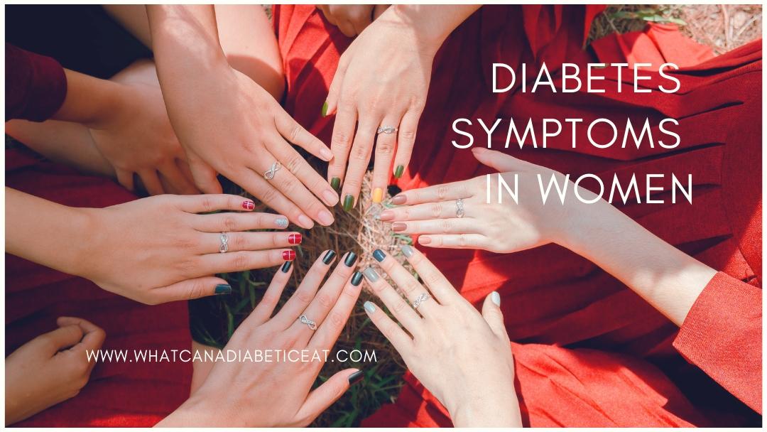 Diabetes Symptoms in Women that can help early Diagnosis