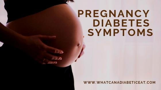 Pregnancy diabetes symptoms You cannot ignore!