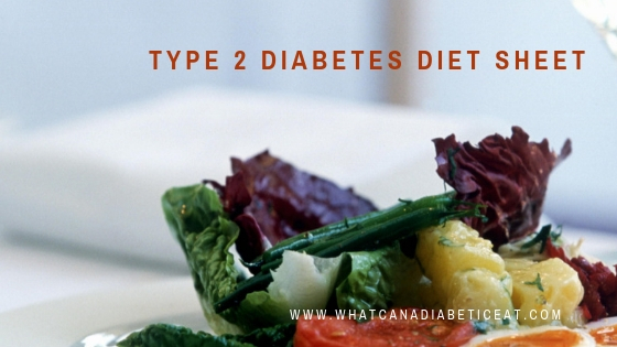 Type 2 Diabetes Diet Sheet | What can a Diabetic eat?