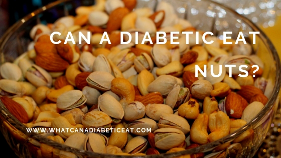 Can a diabetic eat nuts?