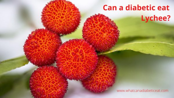 Can a diabetic eat Lychee?