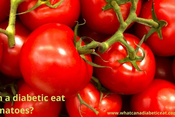 Can a diabetic eat Tomatoes?