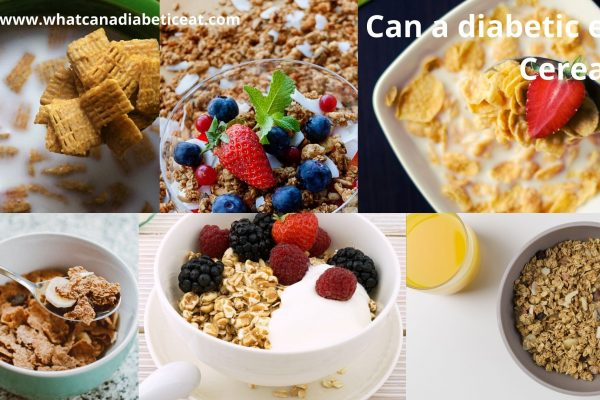Can a diabetic eat cereals?