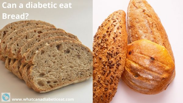 Can a diabetic eat Bread?