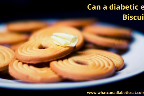 Can a diabetic eat Biscuits?