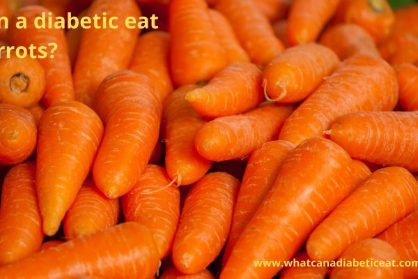 Can a diabetic eat Carrots?