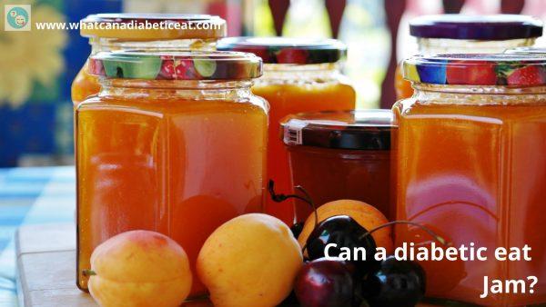 Can a diabetic eat Jam?
