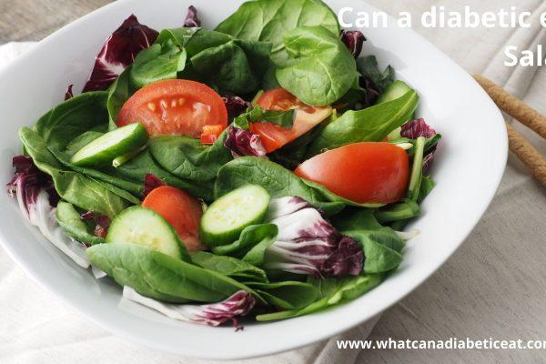 Can a diabetic eat Salad?
