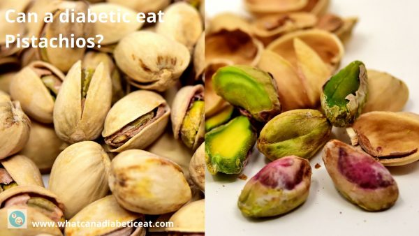Can a diabetic eat Pistachios?