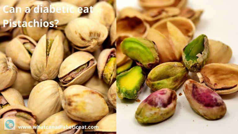 Can a diabetic eat Pistachios?