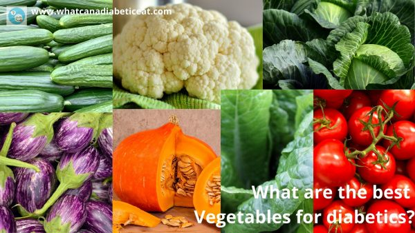 What are the best Vegetables for diabetics?