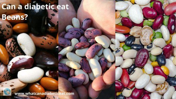 Can a diabetic eat Beans?