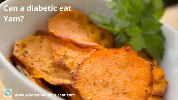 Can a diabetic eat Yam?