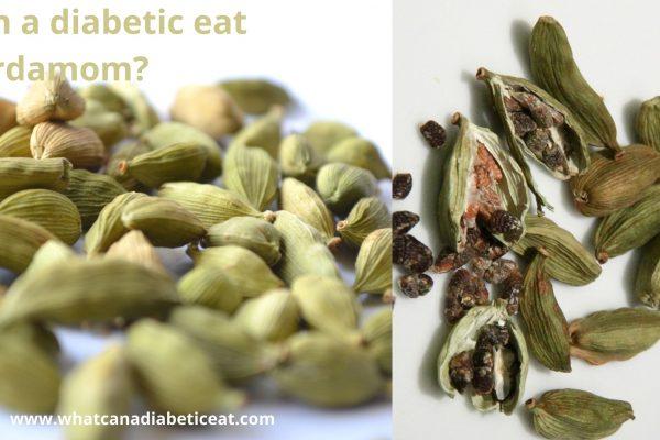 Can a diabetic eat Cardamom?