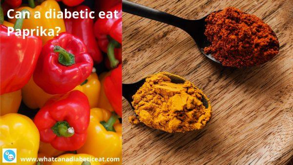 Can a diabetic eat Paprika?