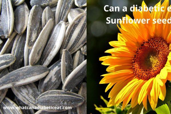 Can a diabetic eat Sunflower seeds?