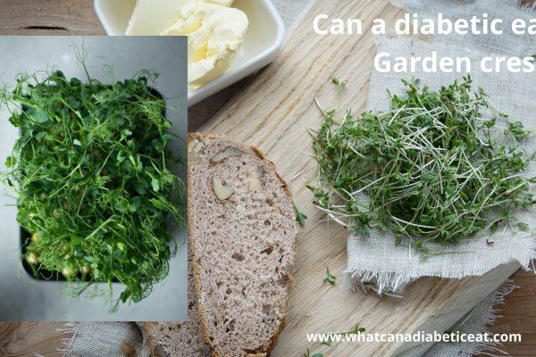 Can a diabetic eat Garden cress?