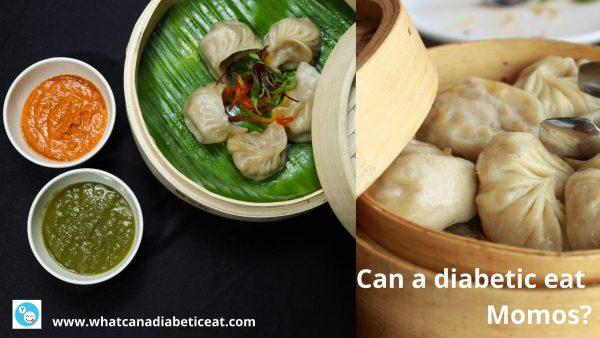 Can a diabetic eat Momos?